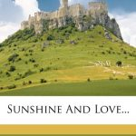 Sunshine And Love…